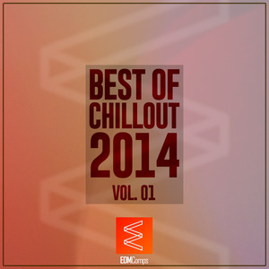VARIOUS - Best Of Chillout 2014, Vol  01