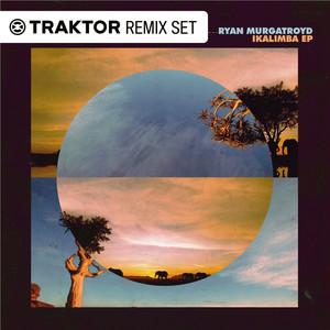 MURGATROYD, Ryan - IKalimba EP (Traktor Remix Sets)