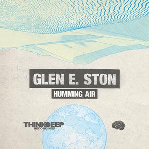 E STON, Glen - Humming Air