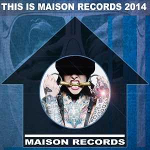 VARIOUS - This Is Maison Records 2014