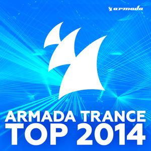 VARIOUS - Armada Trance Top 2014