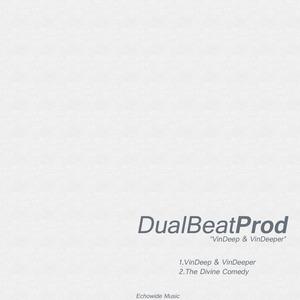DUAL BEAT PROD - VinDeep & VinDeeper
