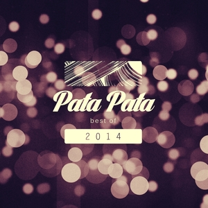 VARIOUS - Pata Pata Best Of 2014