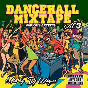 VARIOUS - Dancehall Mix Tape Vol 3