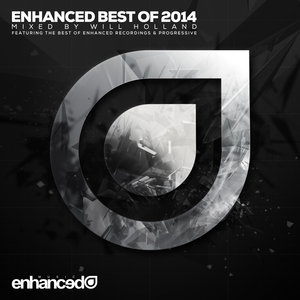 VARIOUS - Enhanced Best Of 2014 (Mixed By Will Holland)