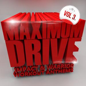 MAXIMUM DRIVERZ - Maximum Drive Vol 3