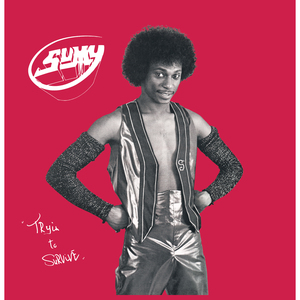 SUMY - Tryin To Survive
