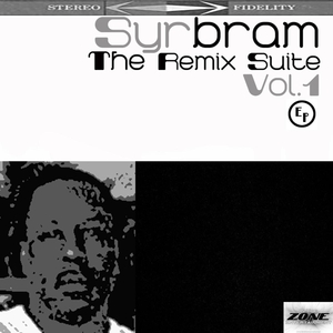 SYRBRAM/VARIOUS - The Remix Suite Vol 1