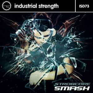STROBCORE - Smash