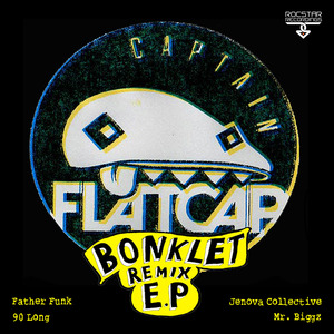 CAPTAIN FLATCAP - Bonklet Remix EP