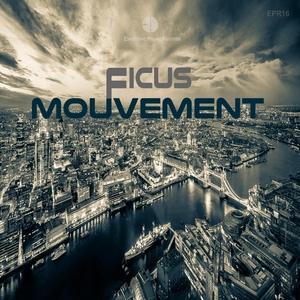 FICUS - Mouvement
