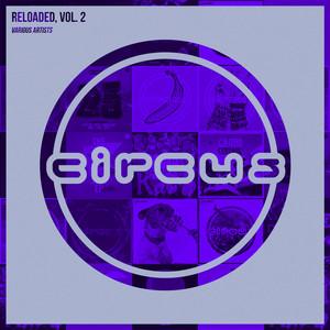 VARIOUS - Circus Reloaded Vol 2