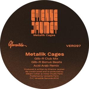 JAUMET, Etienne - Metallik Cages