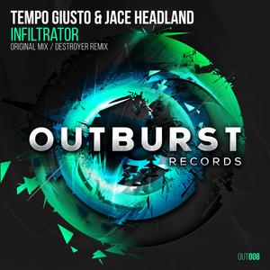 TEMPO GIUSTO/JACE HEADLAND - Infiltrator