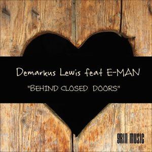 DEMARKUS LEWIS feat EMAN - Behind Closed Doors