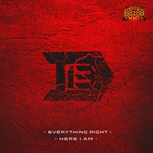 D 13 - Here I Am/Everything Right