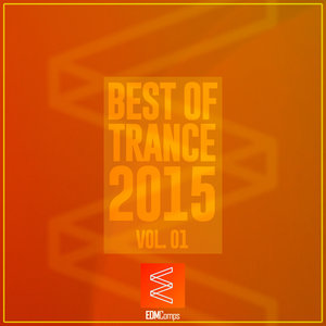 VARIOUS - Best Of Trance 2015 Vol 01