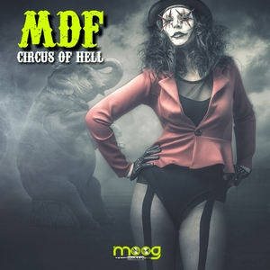 MDF - Circus Of Hell