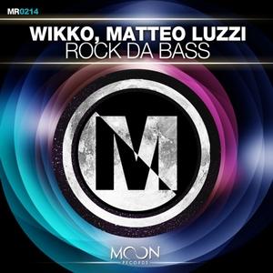 LUZZI, Matteo/WIKKO - Rock Da Bass