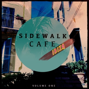 VARIOUS - Sidewalk Cafe Ibiza Vol 1 (Finest In Beach House & Lounge Music)