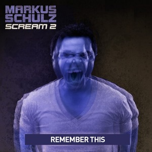 SCHULZ, Markus - Remember This