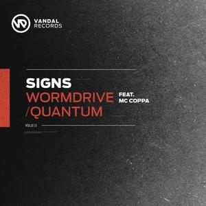 MC COPPA/SIGNS - Wormdrive / Quantum