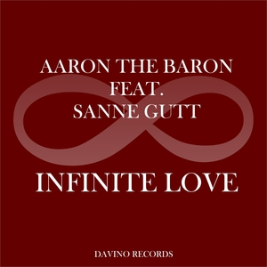AARON THE BARON - Infinite Love