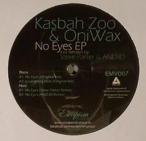 KASBAH ZOO/ONIWAX - No Eyes EP