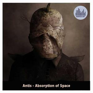ANTIS - Absorption Of Space