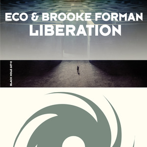 ECO/BROOKE FORMAN - Liberation