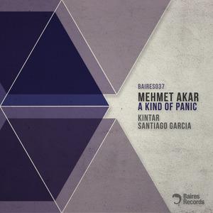 AKAR, Mehmet - A Kind Of Panic