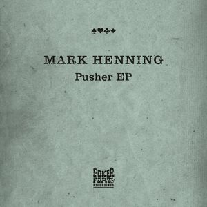 HENNING, Mark - Pusher EP