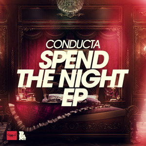 CONDUCTA - Spend The Night EP
