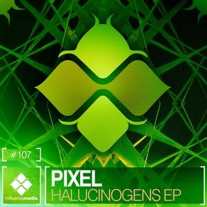 PIXEL - Halucinogens EP