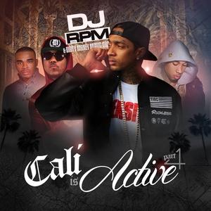 DJ RPM - Cali Is Active Part 4