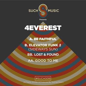4EVEREST - Be Faithful