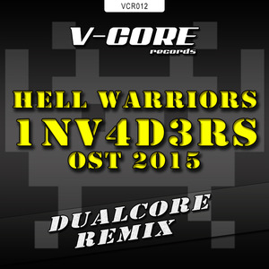 HELL WARRIORS - 1NV4D3RS OST 2015