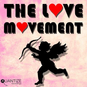 VARIOUS - The Love Movement