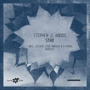KROOS, Stephen J. - Stax