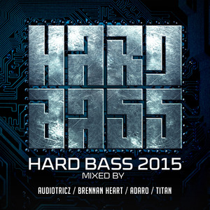 VARIOUS - Hard Bass 2015