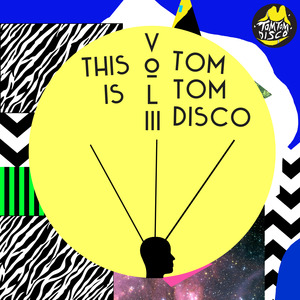 VARIOUS - This Is Tom Tom Disco Vol 3