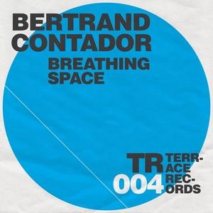 BERTRAND CONTADOR - Breathing Space