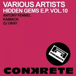 KAIMACK/DJ GRAY/ANTONY FENNEL - Hidden Gems EP Vol 10