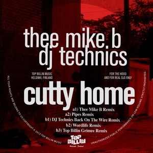 DJ TECHNICS/THEE MIKE B - Cutty Home