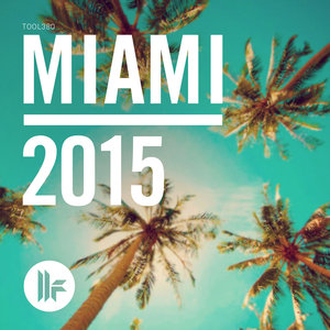 VARIOUS - Toolroom Miami 2015