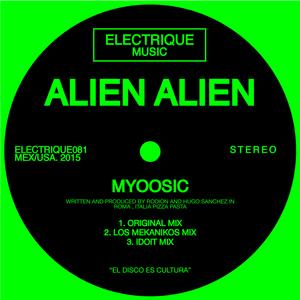 ALIEN ALIEN - Myoosic