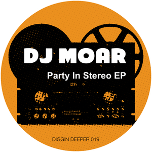 DJ MOAR - Party In Stereo