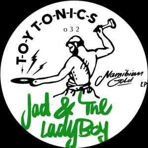JAD & THE LADYBOY - Namibian Gold