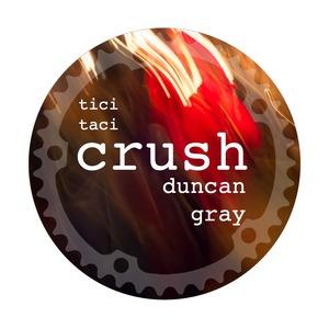 DUNCAN GRAY - Crush
