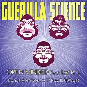 GUERILLA SCIENCE feat LYRIC L - Open Minded